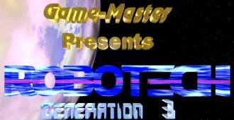 Game Master Presents: ROBOTECH Generation 3